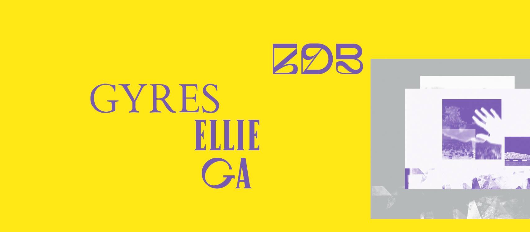 Gyres ⟡ Exposição de Ellie Ga ⟡ ZDB