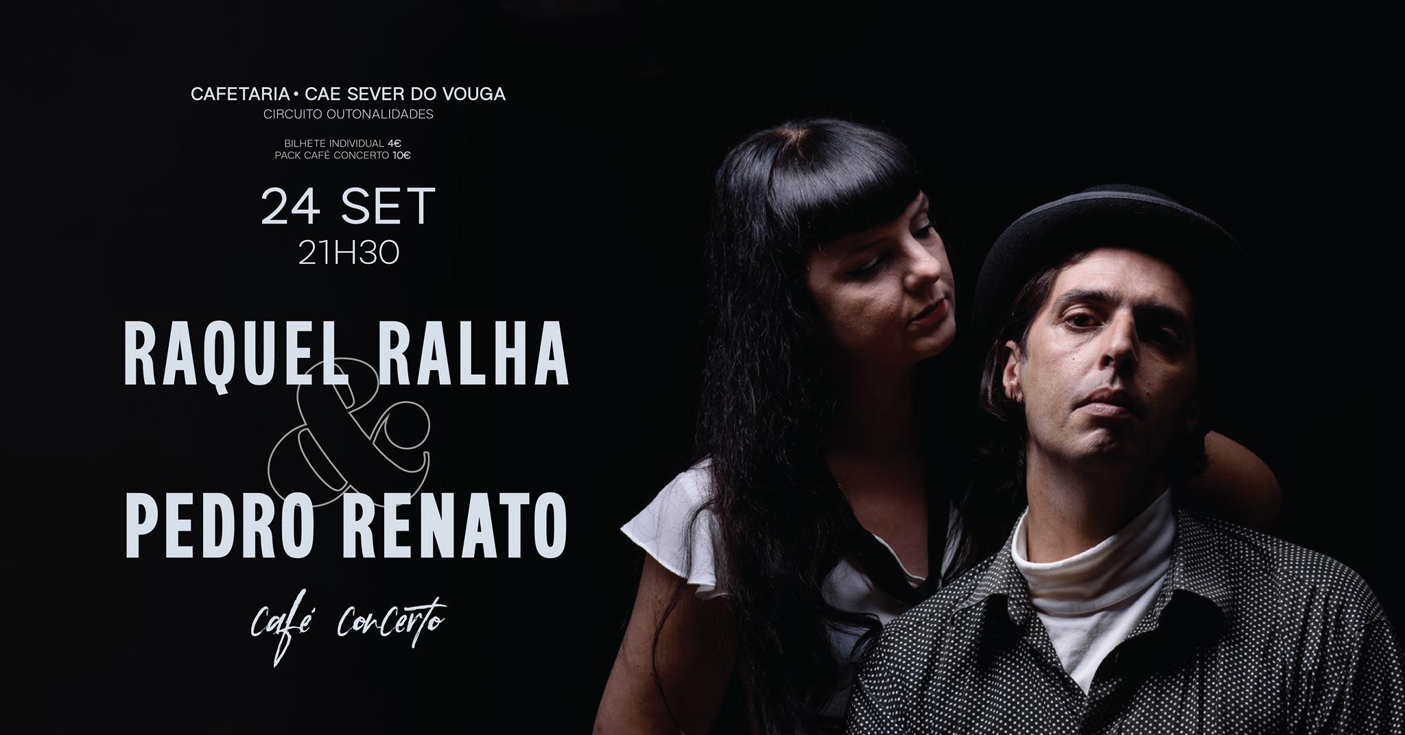 RAQUEL RALHA & PEDRO RENATO - CAFÉ CONCERTO