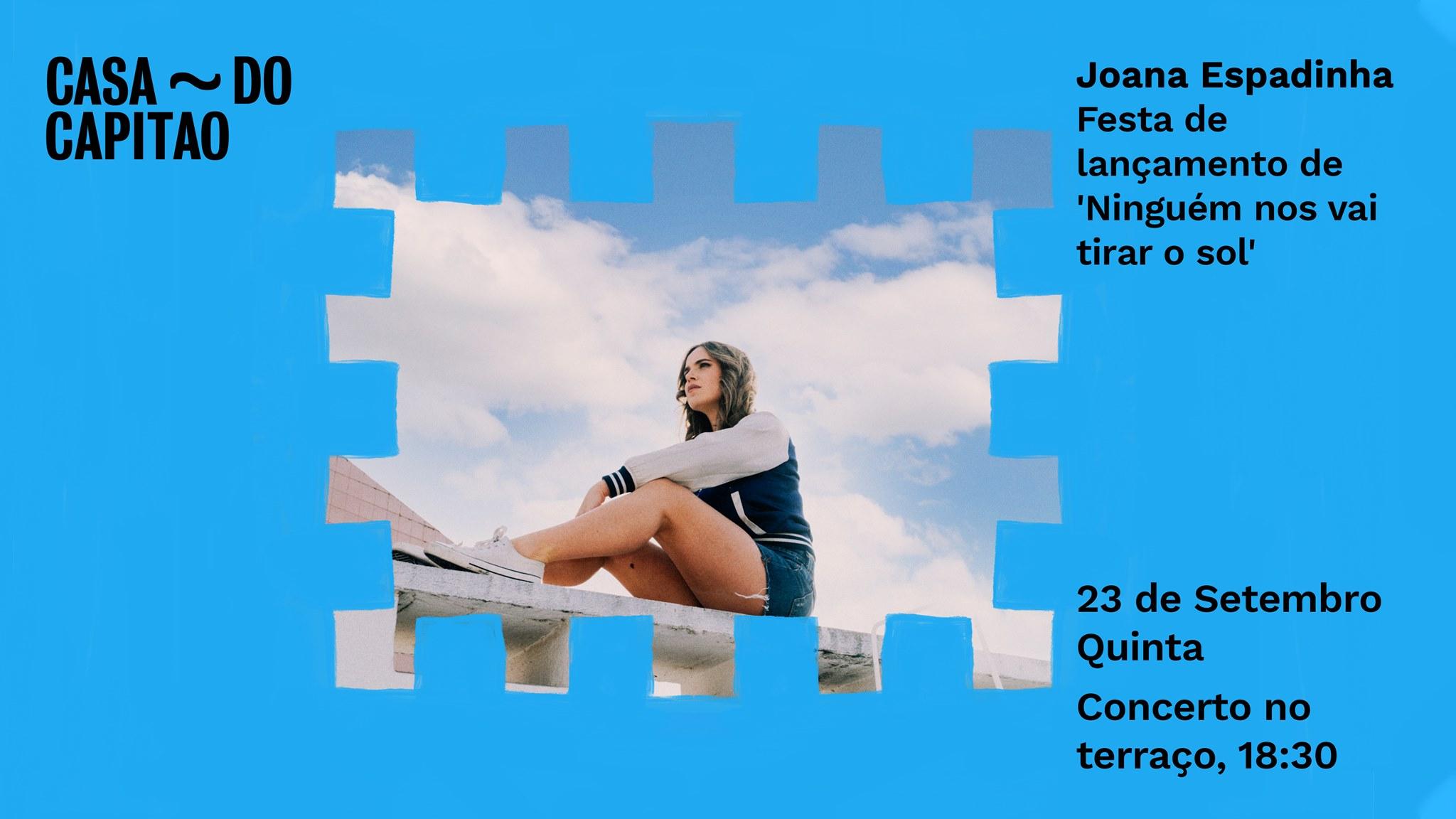 Joana Espadinha - Festa de lançamento de 'Ninguém nos vai tirar o sol' • concerto no terraço