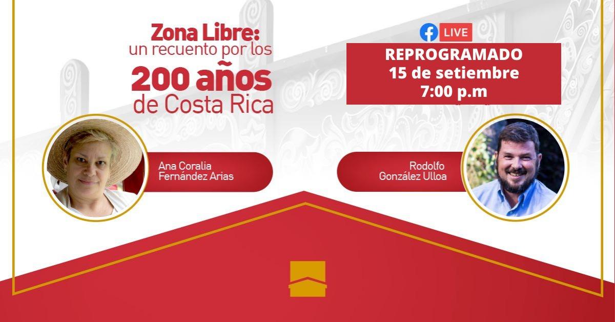 Zona Libre: un recuento por los 200 años de Costa Rica.
