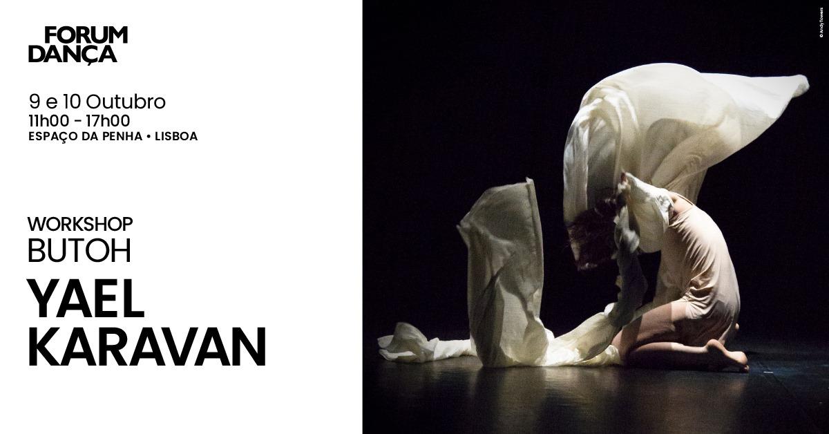 Yael Karavan   Workshop de Butoh
