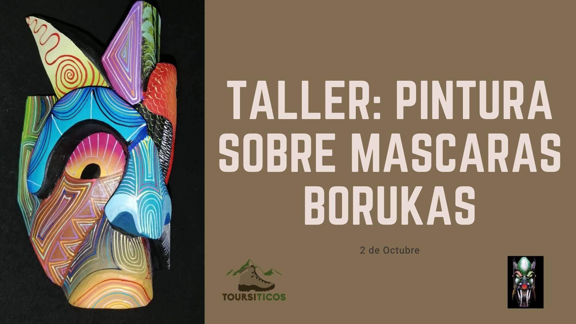 Taller Cultural: Pinturas sobre máscaras Borukas