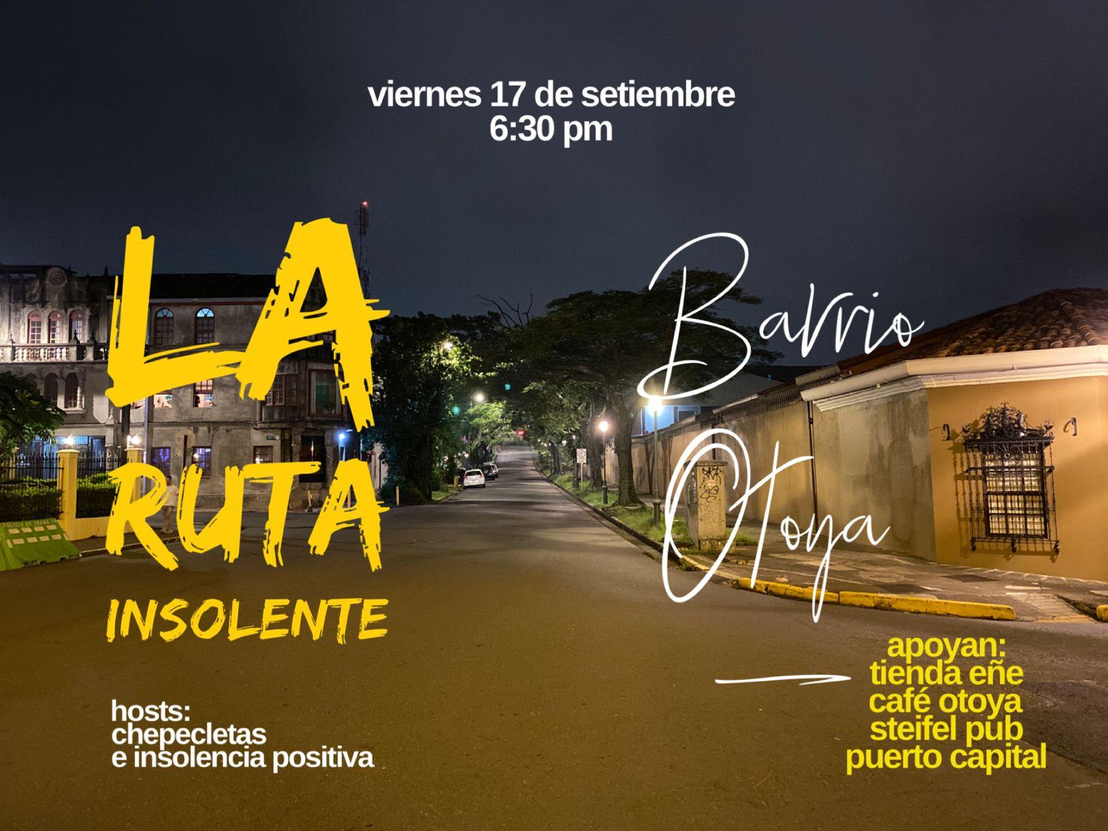 La Ruta Insolente, Barrio Otoya - Caminata Nocturna