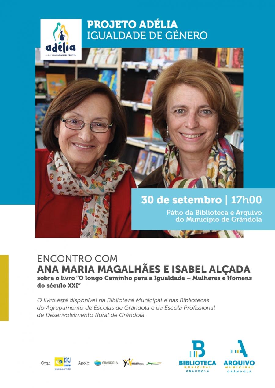 Projeto Adélia  -  Encontro com Ana Maria Magalhães e Isabel Alçada
