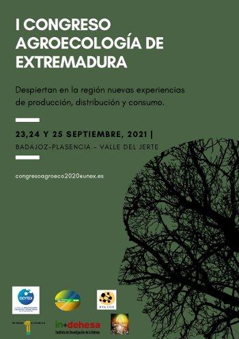 I Congreso de Agroecología de Extremadura. 23 al 25 de septiembre de 2021. Badajoz-Plasencia-Jerte