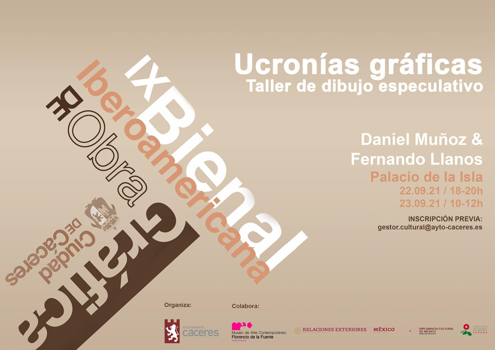 Taller: Ucronías gráficas. Daniel Muñoz & Fernando Llanos