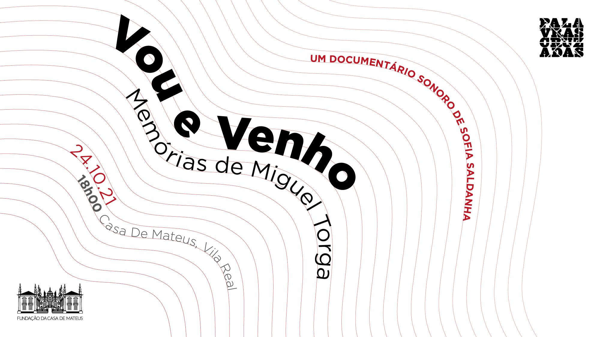 Vou e Venho | Um documentário sonoro de Sofia Saldanha