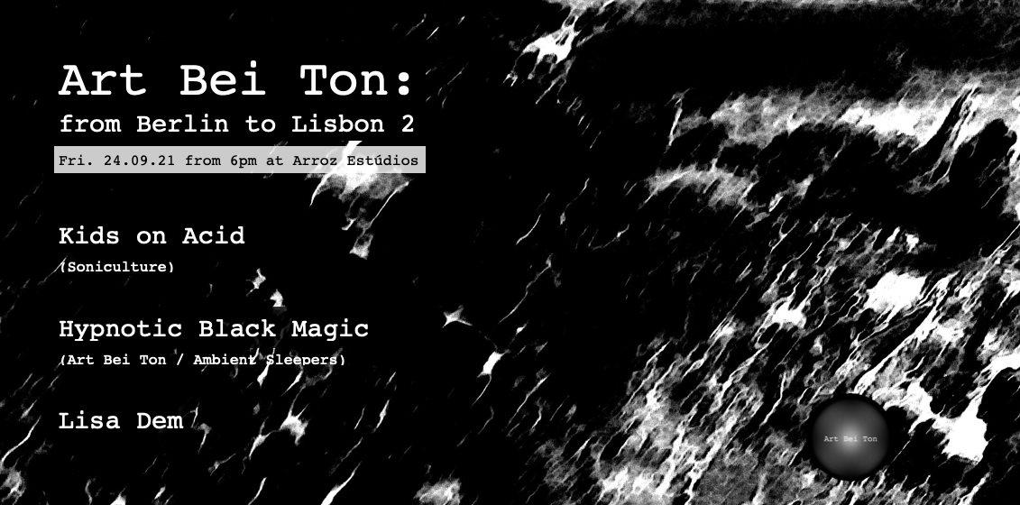Art Bei Ton: from Berlin to Lisbon 2