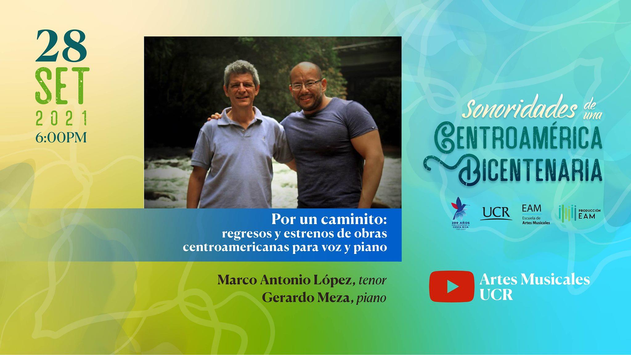 Por un caminito:  regresos y estrenos de obras centroamericanas  para voz y piano