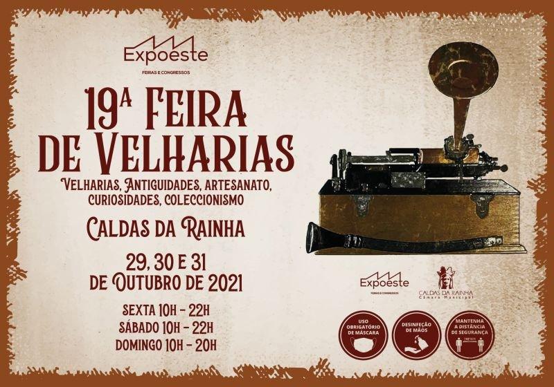 19ª FEIRA DAS VELHARIAS ANTIGUIDADES ARTESANTO COLECCIONISMO CURIOSIDADES