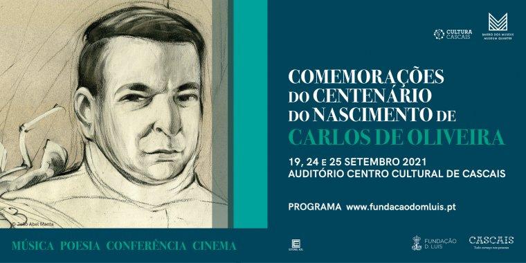 Comemorações do Centenário do Nascimento de Carlos de Oliveira