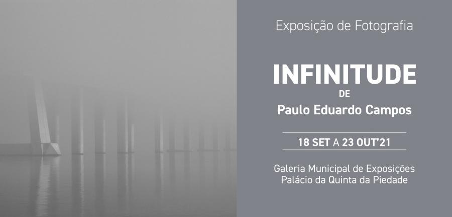 """Exposição de fotografia """"Infinitude"""", de Paulo Eduardo Campos"""
