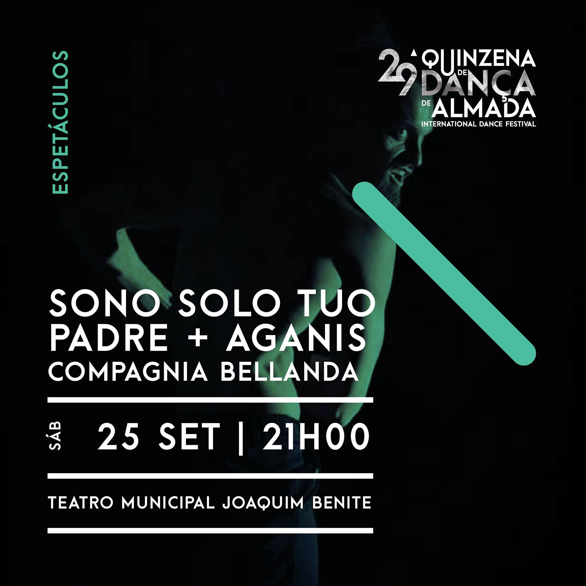 SONO SOLO TUO PADRE + AGANIS   Compagnia Bellanda
