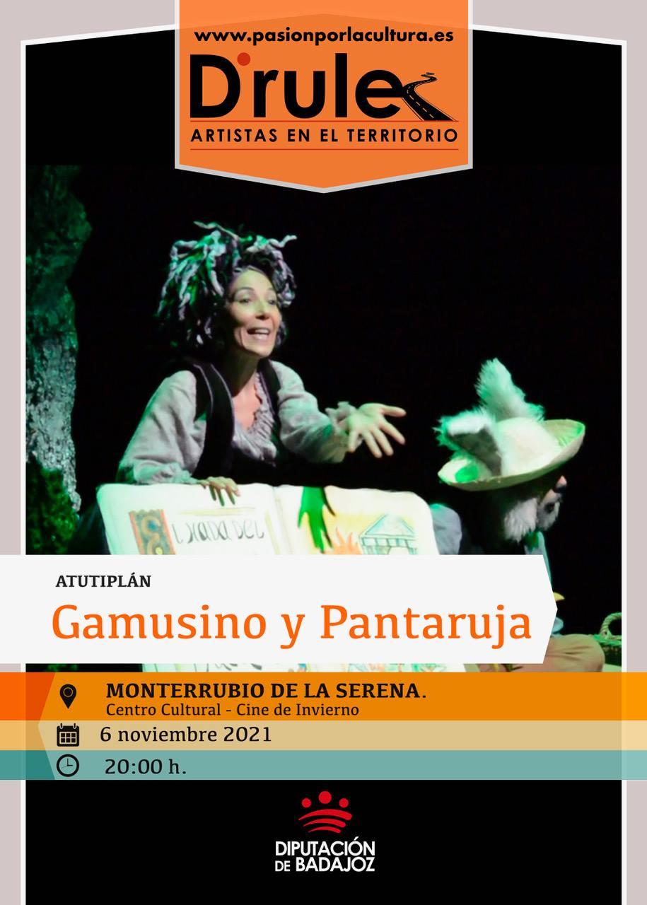 TEATRO   D'Rule 21: «Gamusino y Pantaruja», de Cía. Atutiplan