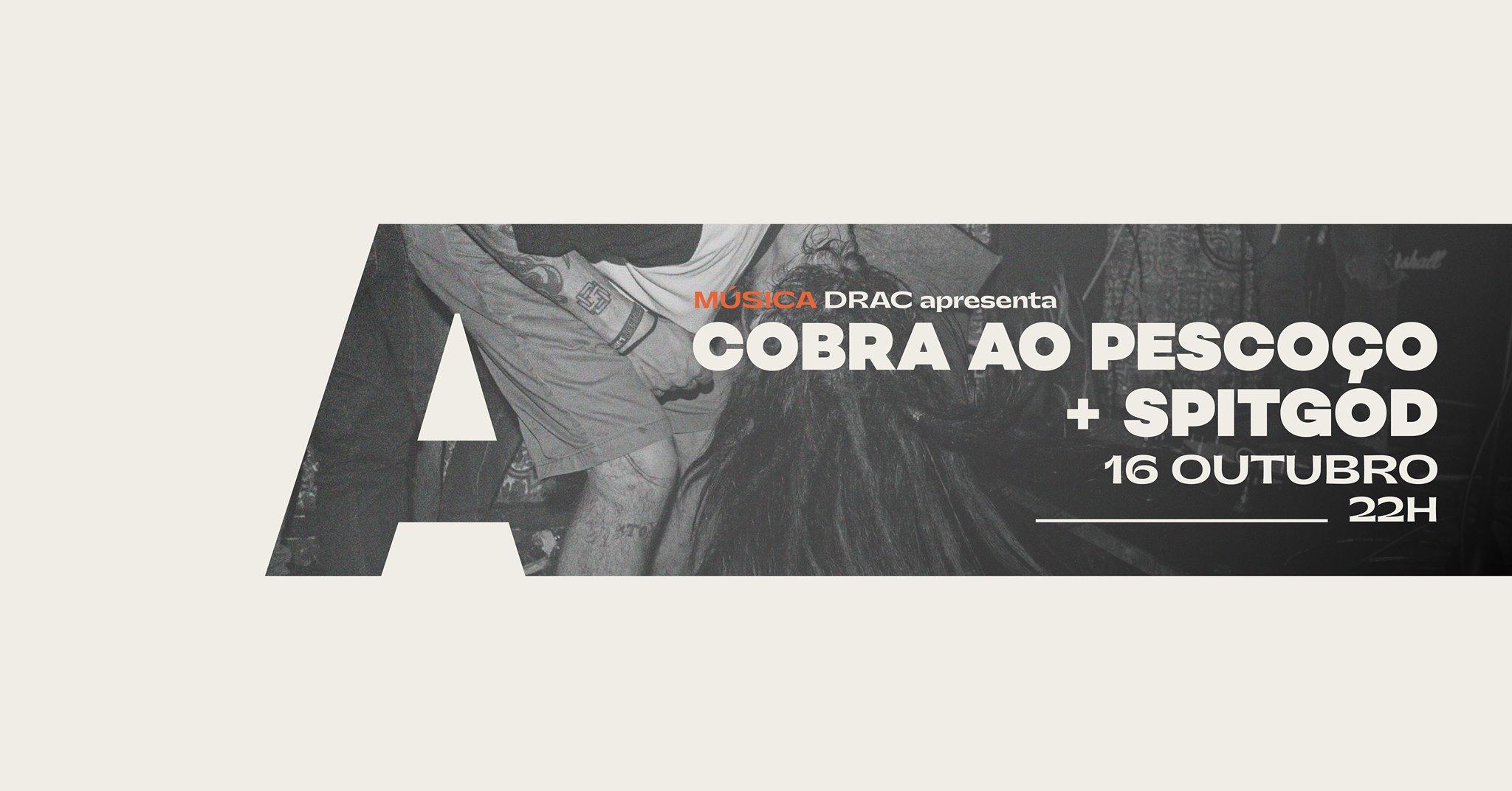 DRAC apresenta Cobra ao Pescoço + SPITGOD