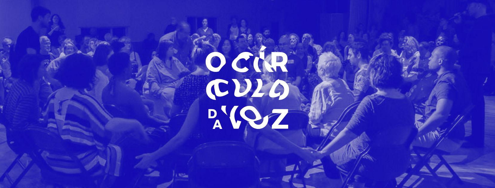 Círculo da Voz com Manuel Linhares • Laboratório de Improvisação e Criatividade Vocal (M/16)