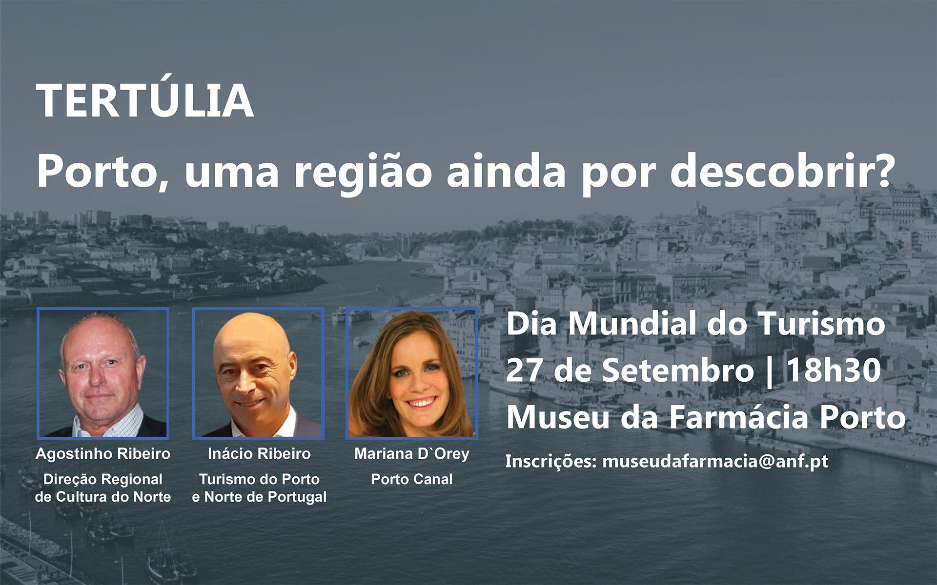 Tertúlia 'Porto, uma região ainda por descobrir?'