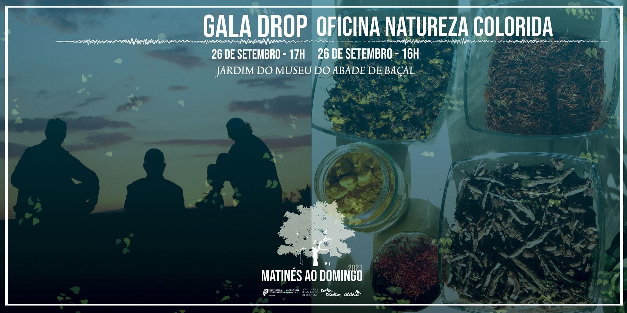 Matinés ao Domingo com Gala Drop + Oficina Natureza Colorida