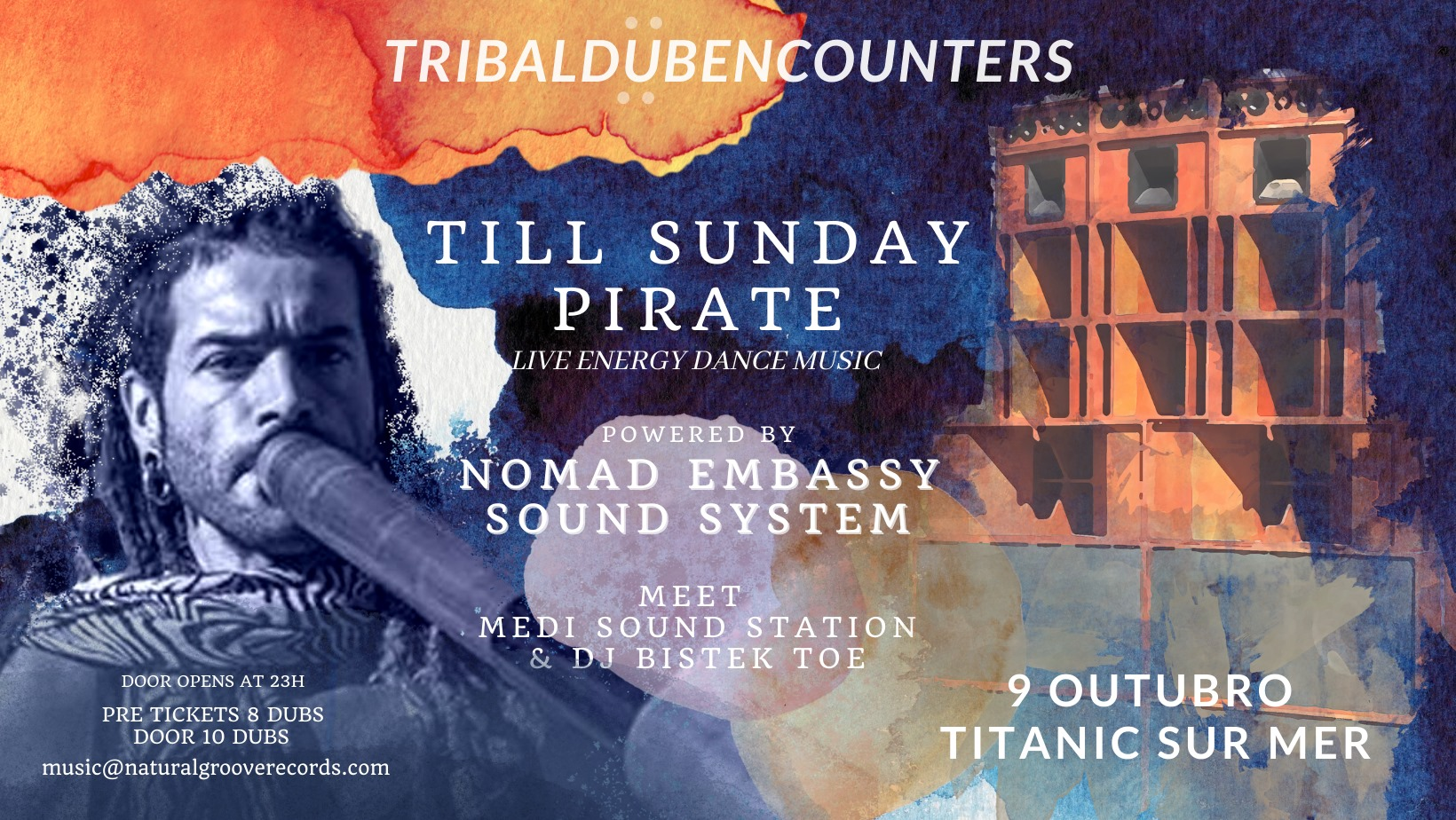 TRIBAL DUB ENCOUNTERS POWERED BY NOMAD EMBASSY SOUND SYSTEM