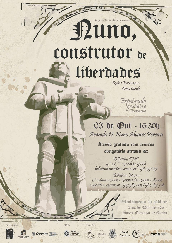 'NUNO, CONSTRUTOR DE LIBERDADES' - ESPETÁCULO DE TEATRO