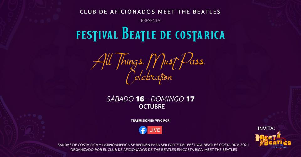 Festival Beatle Costa Rica– FB Live 2021 All Things Must Pass Celebration