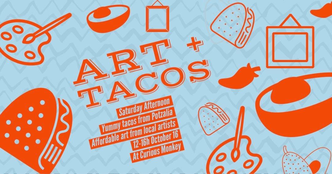 Art + Tacos