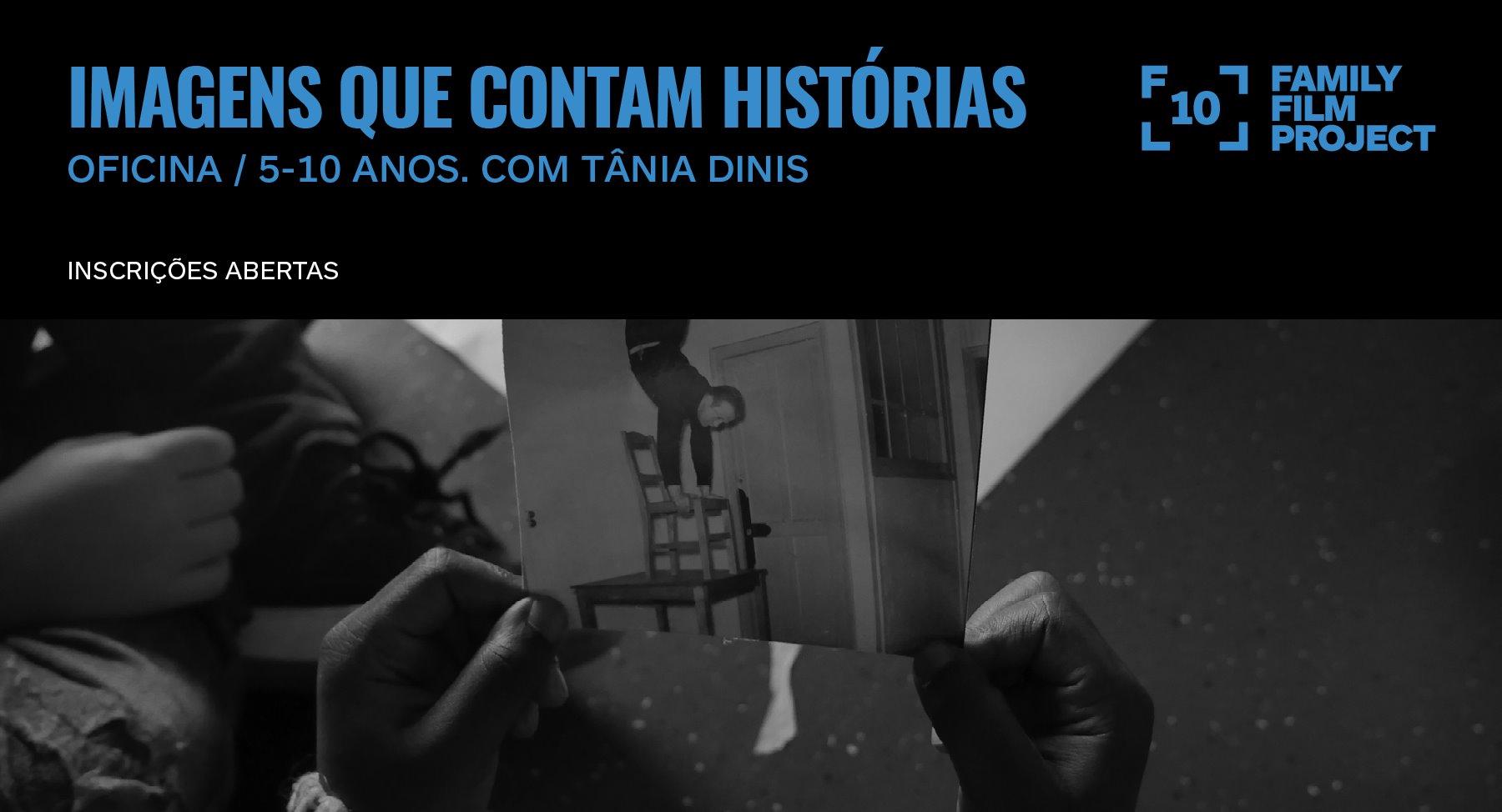 Imagens que Contam Histórias • Oficina com Tânia Dinis (5-10 anos)