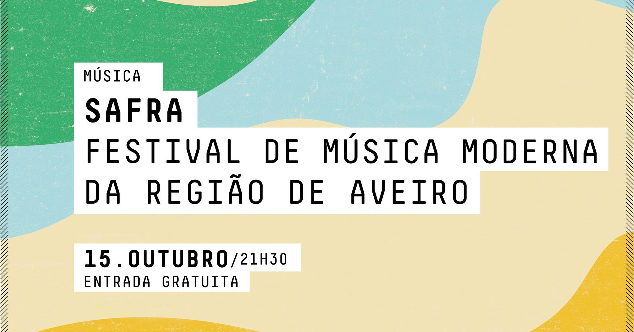 SAFRA FESTIVAL DE MÚSICA MODERNA DA REGIÃO DE AVEIRO - MÚSICA
