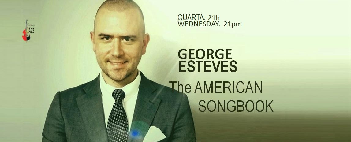 George Esteves piano e voz I The American Songbook