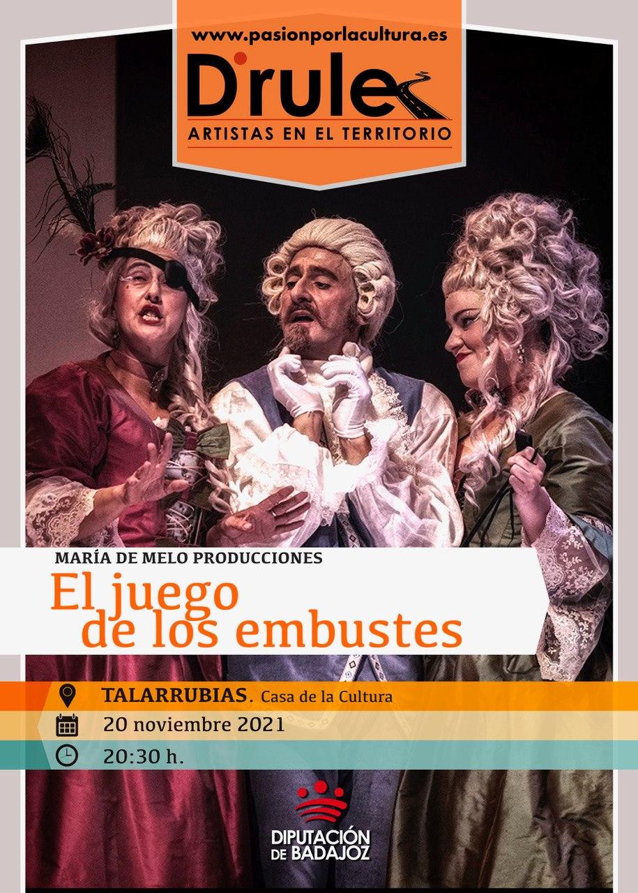 TEATRO | D'Rule 21: «El juego de los embustes», de María de Melo Producciones