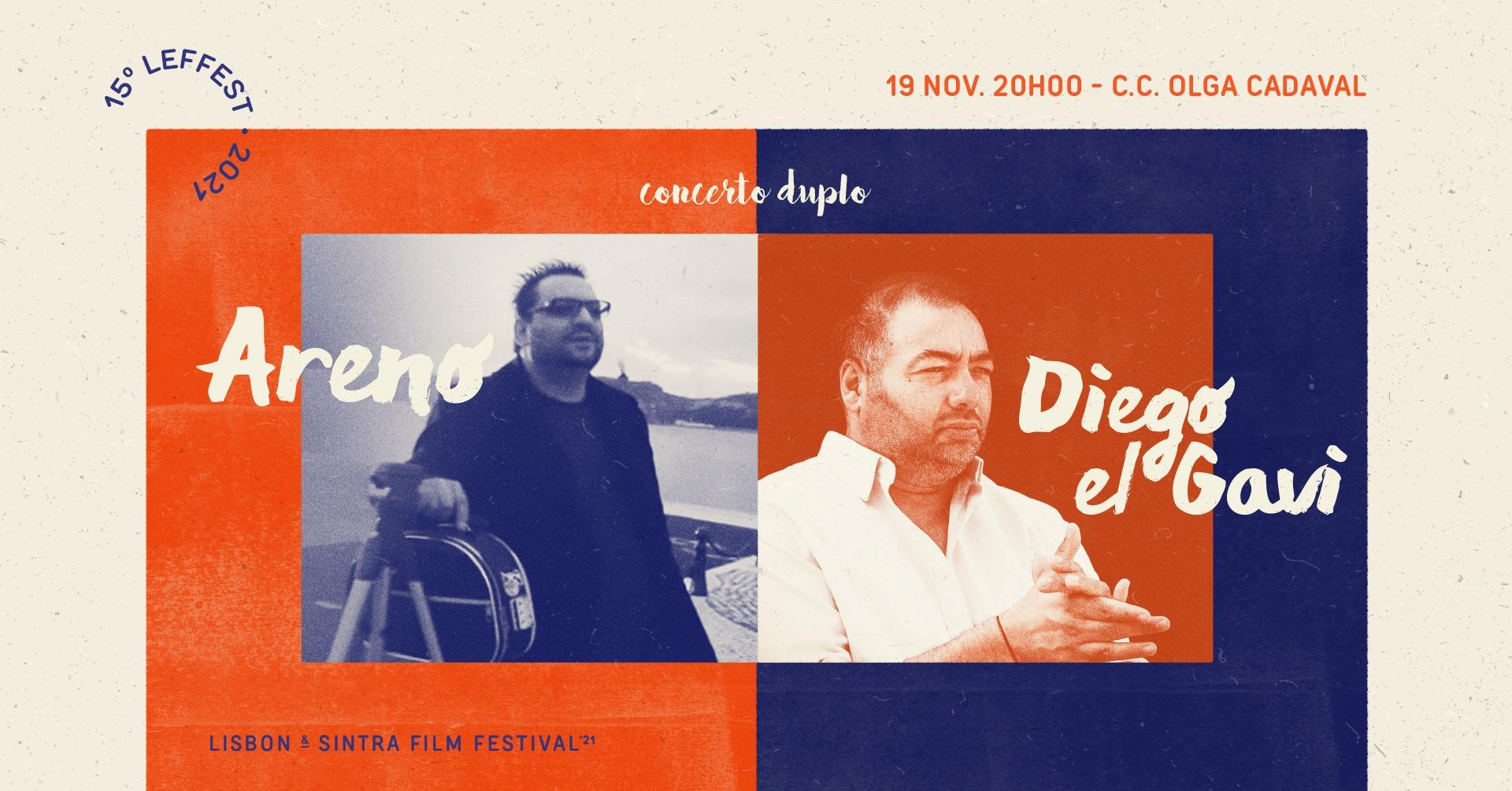 15º LEFFEST -  Concerto Duplo | Areno + Diego El Gavi