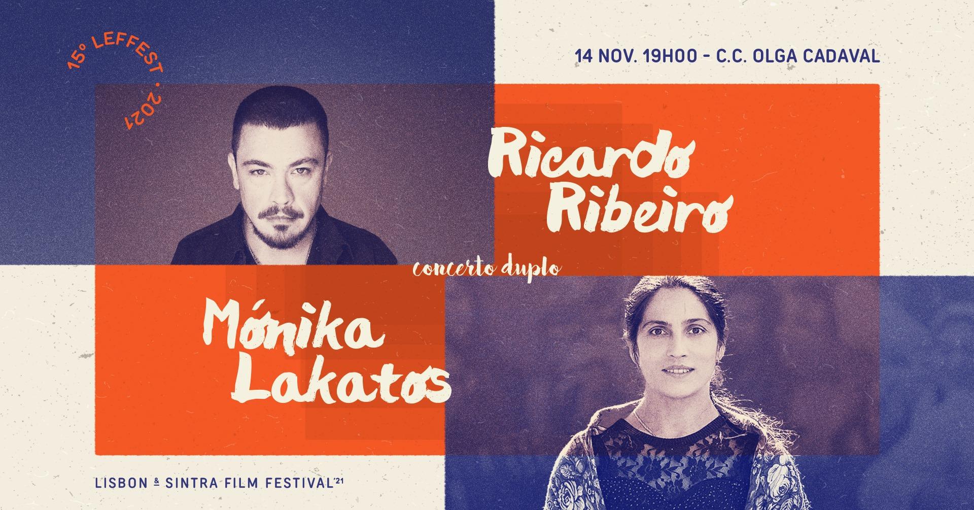 15º LEFFEST - Concerto Duplo | Ricardo Ribeiro + Mónika Lakatos