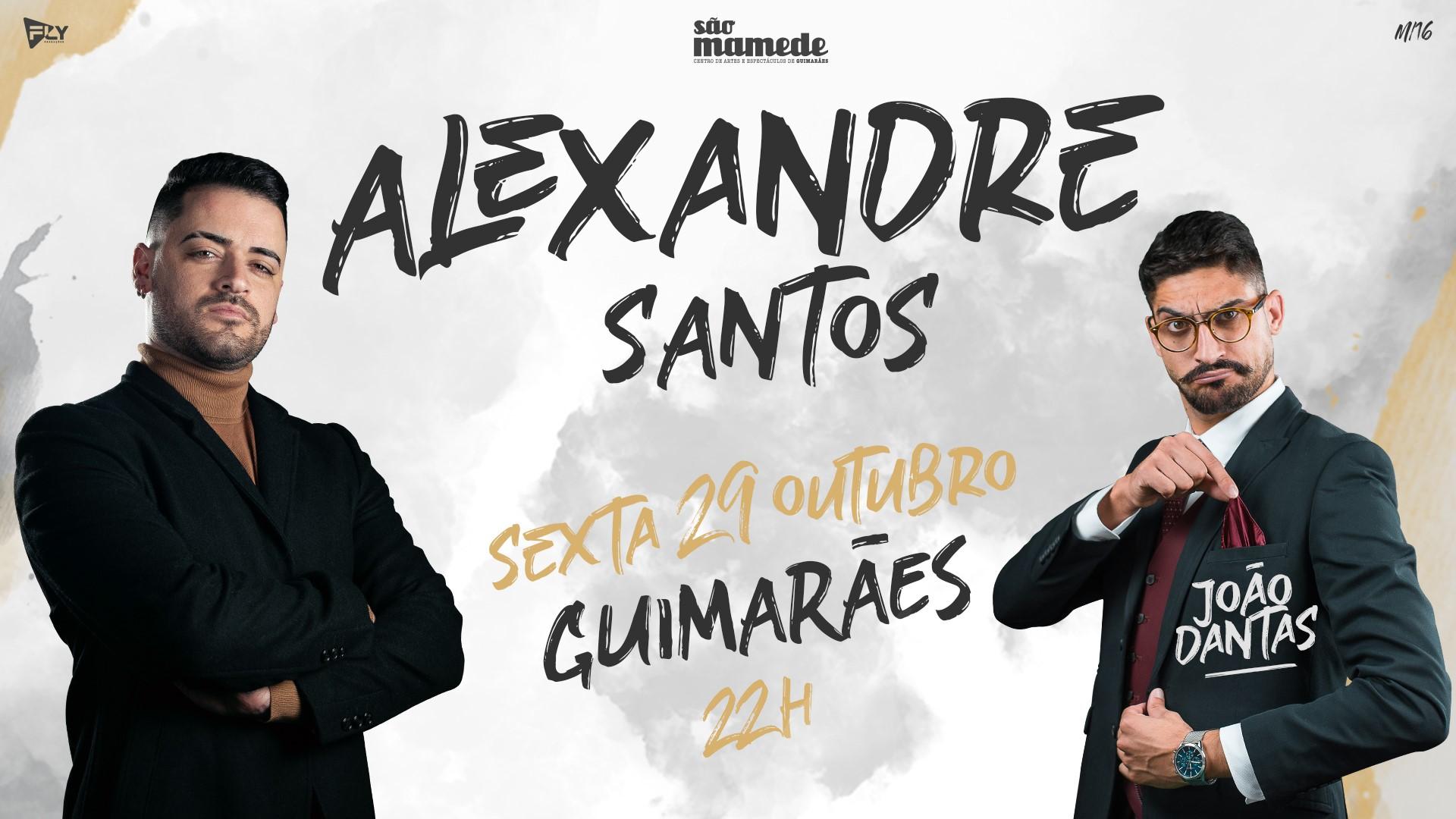 ALEXANDRE SANTOS & JOÃO DANTAS