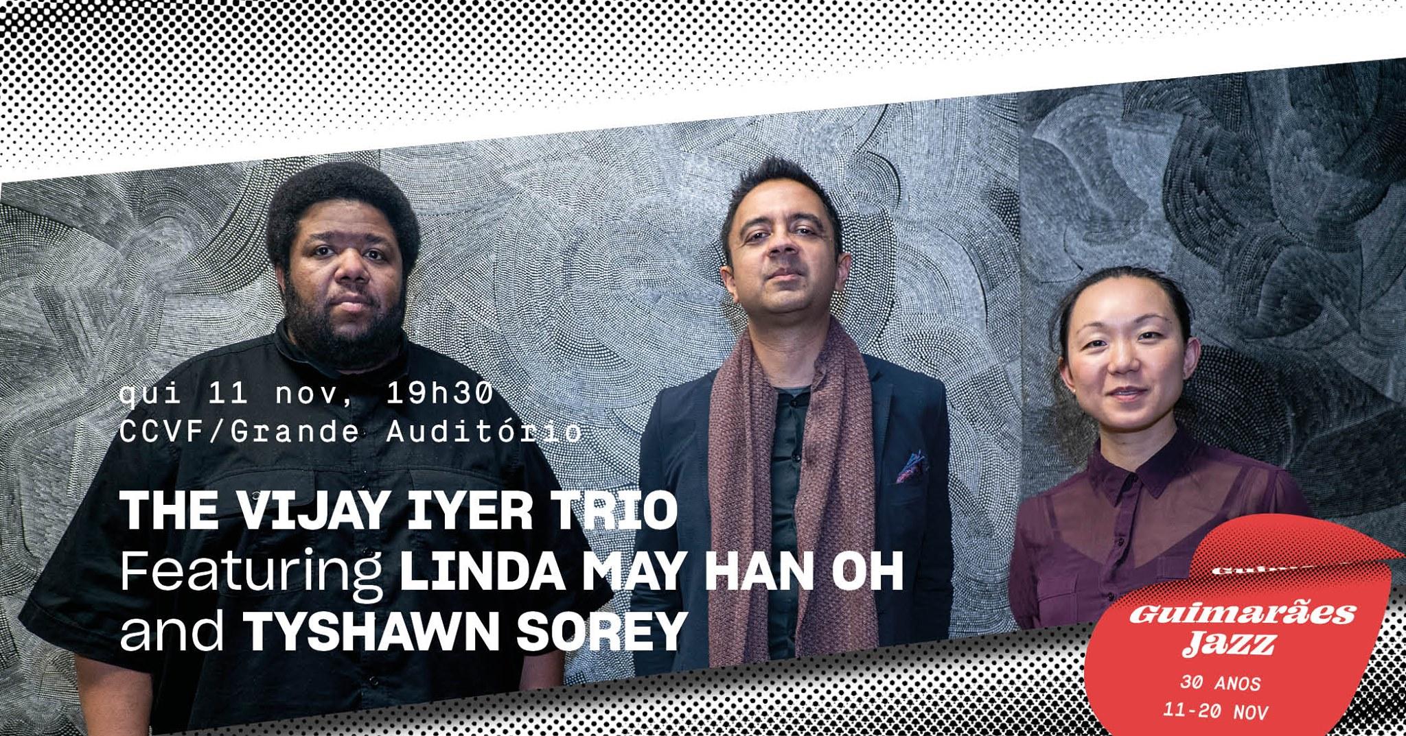 Guimarães Jazz 2021 • The Vijay Iyer Trio