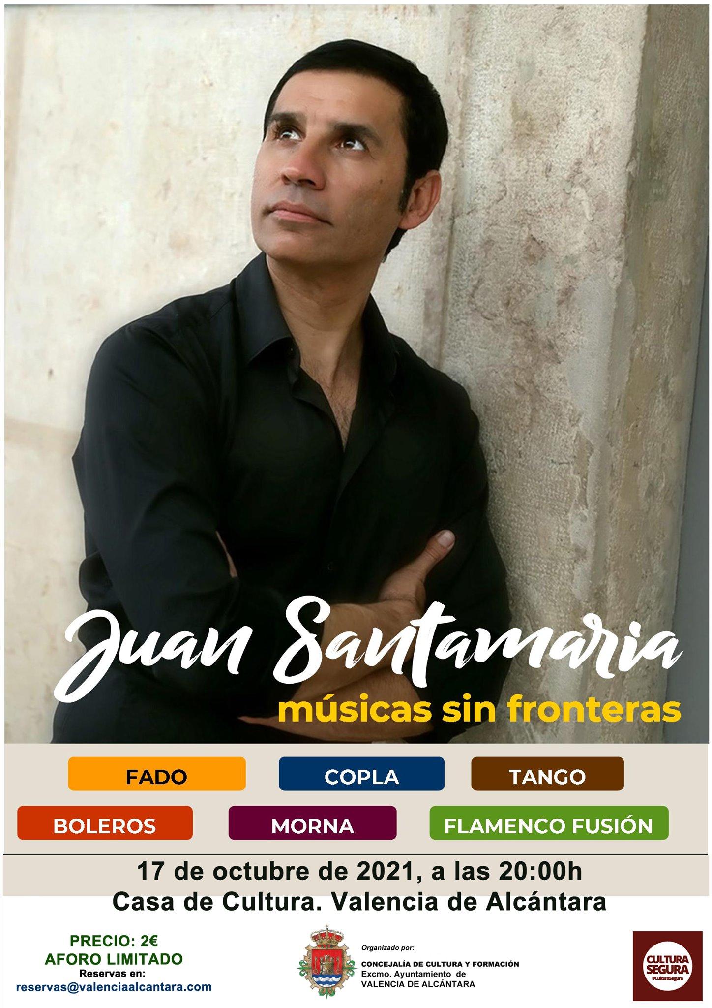 Concierto de Juan Santamaría 'Música sin fronteras'