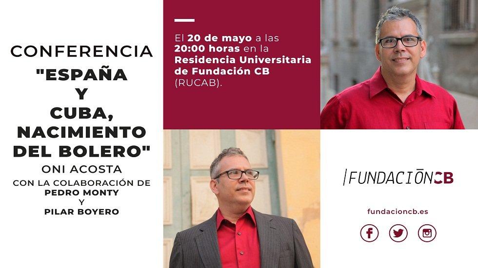 """Conferencia """"España y Cuba, nacimiento del bolero"""" - Fundación CB"""
