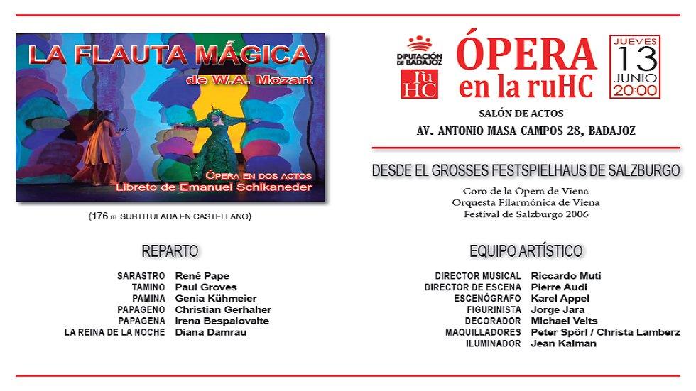 'La flauta mágica' de Mozart - Ópera en la RUHC