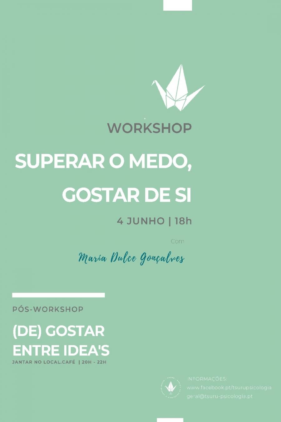 Workshop 'Superar o Medo, Gostar de Si!', com Maria Dulce Gonçalves