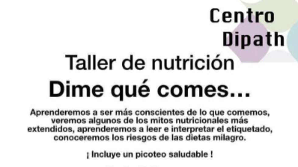 Taller de nutrición 'Dime qué comes...'