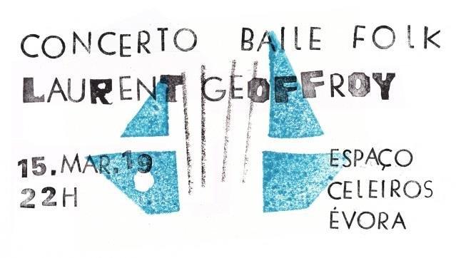 Concerto Baile Folk com Laurent Geoffroy