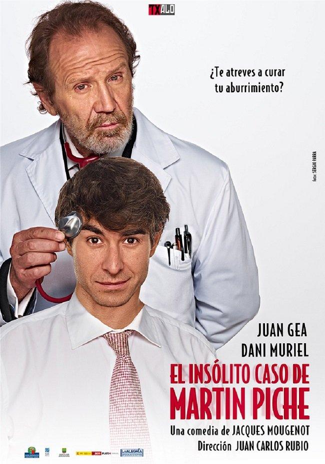 """Teatro: """"El insólito caso de Martín Piche"""""""