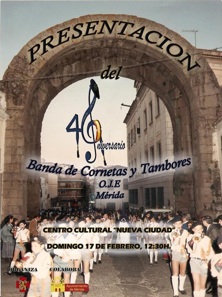 Presentación 40 aniversario Bandas de Cornetas y Tambores