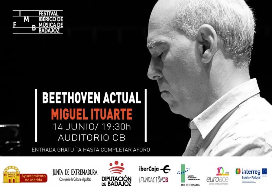 Concierto 'Beethoven Actual' de Miguel Ituarte (Festival Ibérico de Música de Badajoz)