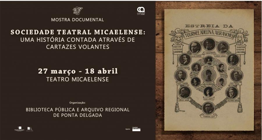 """Mostra documental """"Sociedade Teatral Micaelense: uma história contada através de cartazes volantes"""""""