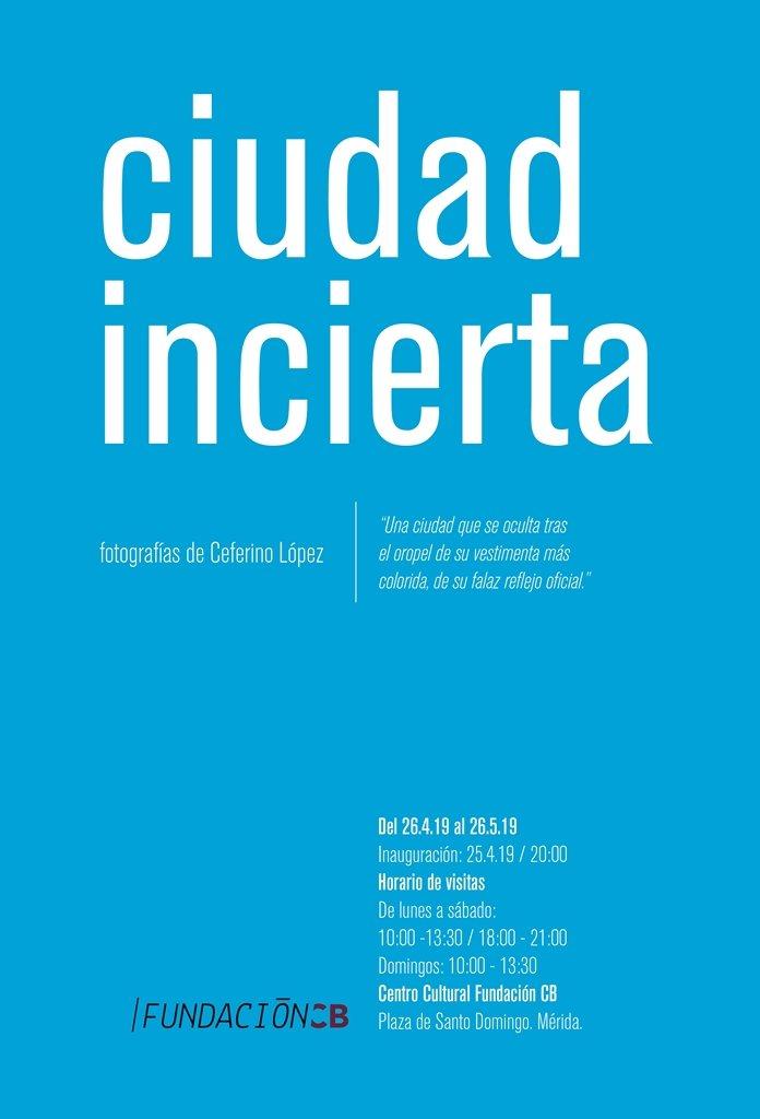 Exposición 'Ciudad Incierta' de Ceferino López