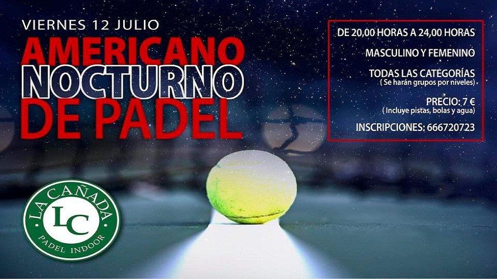 Americano Nocturno de Padel - Padel Indoor La Cañada