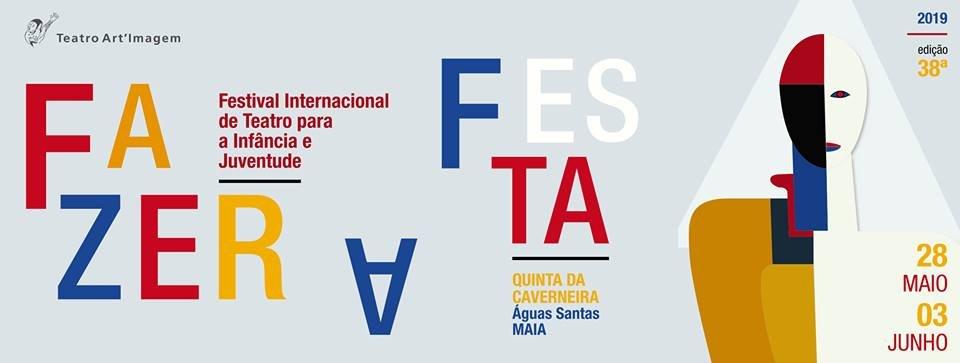 FAZER A FESTA (programa) - FESTIVAL INTERNACIONAL DE TEATRO PARA A ...