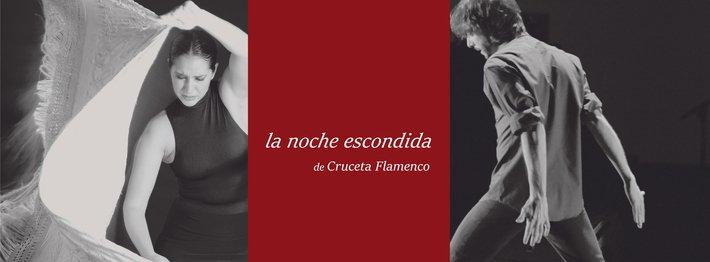 LA NOCHE ESCONDIDA de Cruceta Flamenco