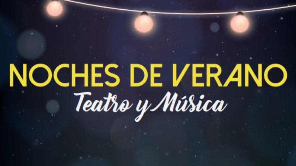 Veneno para mi marido - Noches de verano. Teatro y música