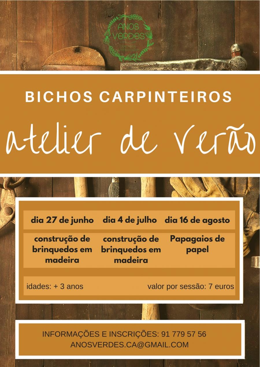Bichos Carpinteiros_Atelier de verão